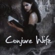 Book Review: Conjure Wife by Fritz Leiber