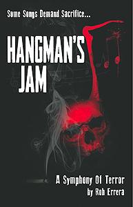 Hangman's Jam, A Symphony of Terror by Rob Errera