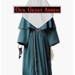 Our Great Abbess by C. L. Holmes