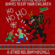 Santa's Little Helper Wants To Eat Your Children & Other Holiday Musings by Rob Errera